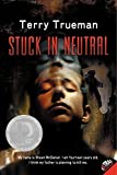 img - for Stuck in Neutral by Terry Trueman (2012-07-24) book / textbook / text book
