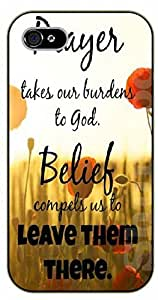 iphone 5c Bible Verse - Prayer, takes our burdens to God. Belief compels us to leave them there. Floral - black plastic case / Verses, Inspirational and Motivational