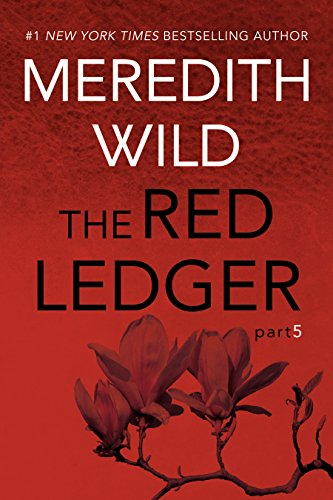 The Red Ledger: 5 by [Wild, Meredith]
