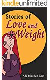 Stories of Love and Weight: Inspiring personal stories (Emotional eating)