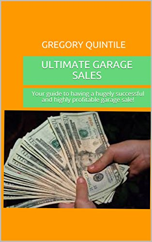 The Ultimate Garage Sale Guide