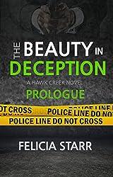 The Beauty in Deception Prologue: Prologue (A Hawk Creek Novel)