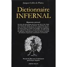 Dictionnaire infernal (Le): Répertoire universel