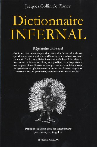 BEST Dictionnaire infernal : Précédé de Mon nom est dictionnaire [P.P.T]