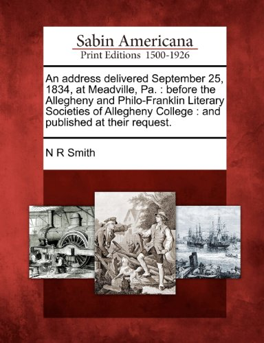 An Address Delivered September 25, 1834, at Meadville, for sale  Delivered anywhere in Canada
