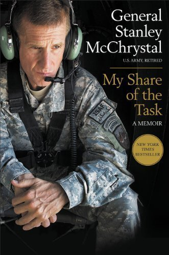 My Share of the Task: A Memoir by General Stanley McChrystal