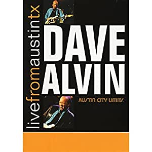Dave Alvin: Live from Austin, Texas