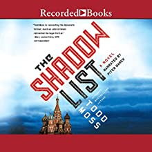 The Shadow List Audiobook by Todd Moss Narrated by Piter Marek