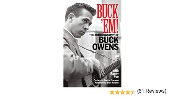 Amazon buck em the autobiography of buck owens ebook amazon buck em the autobiography of buck owens ebook randy poe buck owens kindle store fandeluxe Document