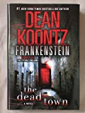 Frankenstein: The Dead Town (Frankenstein, 5)