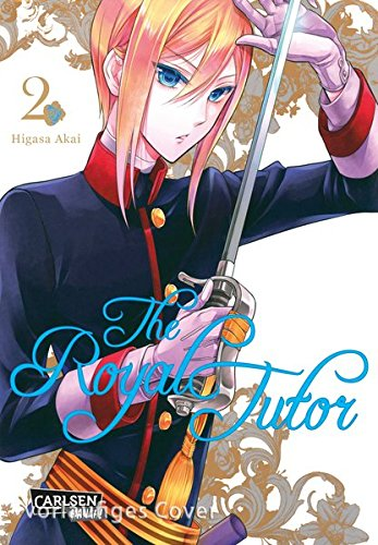 The Royal Tutor 2 Taschenbuch – 28. November 2017 Higasa Akai Carlsen 3551724849 Manga / Comedy