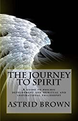 The Journey to Spirit (English Edition)
