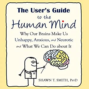 The User's Guide to the Human Mind Hörbuch
