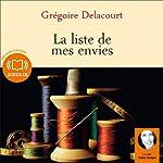 La liste de mes envies   Grégoire Delacourt