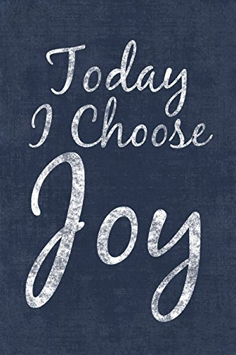 Keep Calm Collection Today I Choose Joy, Motivational Poster Print