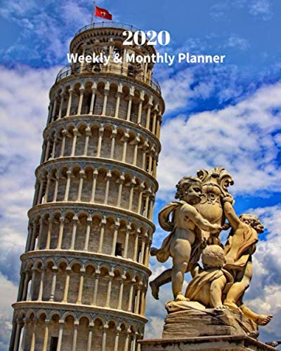 2020 Weekly and Monthly Planner: Leaning Tower of Pisa - Monthly Calendar with U.S./UK/ Canadian/Christian/Jewish/Muslim Holidays- Calendar in Review/Notes 8 x 10 in.-Italy Europe Travel Vacation by Dazzle Book Press
