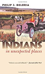 Indians in Unexpected Places (Culture America)