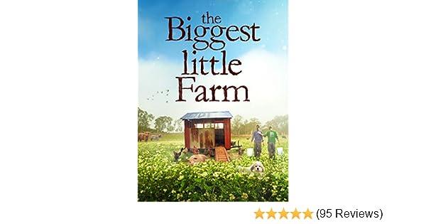 Amazon com: Watch The Biggest Little Farm   Prime Video
