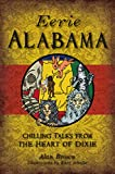 Eerie Alabama: Chilling Tales from the Heart of