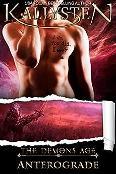 Anterograde: a M/M amnesia novel (Demons Age Book 5) by [Kallysten]