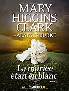 La mariée était en blanc, Clark, Mary Higgins