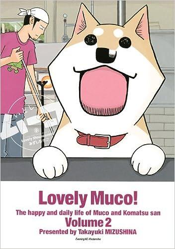『いとしのムーコ』かわいくて面白いおバカ犬のエピソード