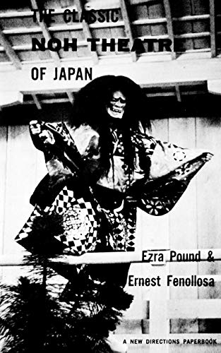 The Classic Noh Theatre of Japan (New Directions Paperbook)