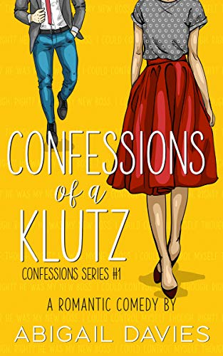 Confessions Of A Klutz Confessions Series Book 1 By Davies Abigail