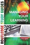 img - for Managing Your Learning (Routledge Study Guide) book / textbook / text book