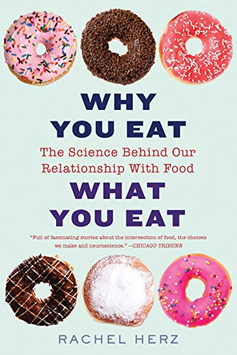 Pdf Medical Books Why You Eat What You Eat: The Science Behind Our Relationship with Food