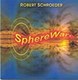 Sphereware by Robert Schroeder (2007-08-24)