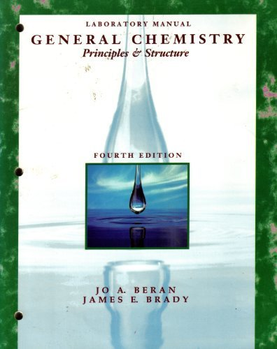 General Chemistry: Principles and Structure (Laboratory Manual)