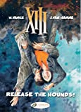 Release the Hounds (XIII)