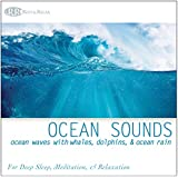 Ocean Sounds: Ocean Waves with Whales, Dolphins, & Ocean Rain (Nature Sounds, Deep Sleep Music, Meditation, Relaxation Sounds of the Sea)