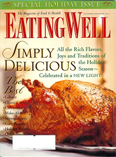 Eating Well: The Magazine of Food & Health