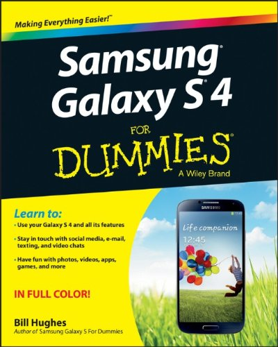 Samsung Galaxy S 4 For Dummies by Bill Hughes, Publisher : For Dummies