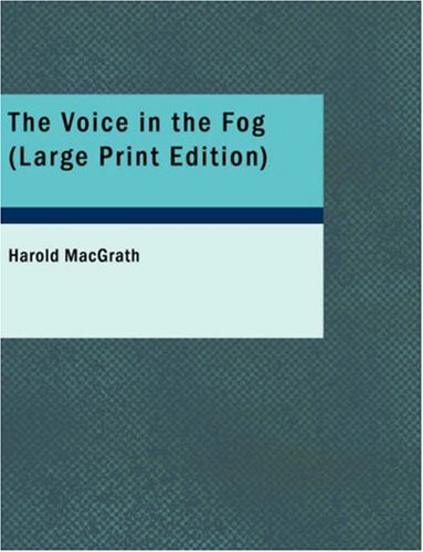 The Voice in the Fog (Large Print Edition) pdf