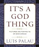 It's a God Thing, Luis Palau and Mike Yorkey, 0385498004