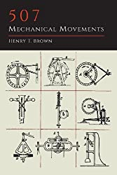 By Henry T. Brown - 507 Mechanical Movements (2013-11-21) [Paperback]