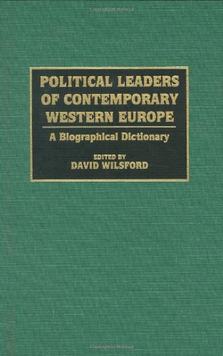 Political Leaders of Contemporary Western Europe: A Biographical Dictionary (Greenwood Library Management)