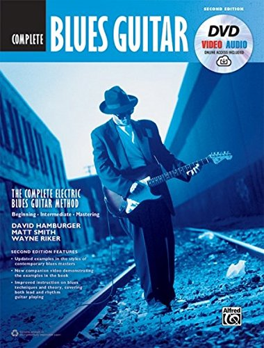 The Complete Blues Guitar Method Complete Edition: Book, DVD & Online Audio & Video (Complete Method)