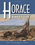 Horace : Legamustransitional Reader, Murphy, David and Ancona, Ronnie, 0865166765