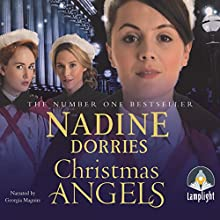 Christmas Angels Audiobook by Nadine Dorries Narrated by Georgia Maguire