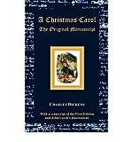 Image of A Christmas Carol - The Original Manuscript - with Original Illustrations(Hardback) - 2012 Edition