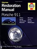 Porsche 911 : Guide to Purchase and DIY Restoration (Foulis Motoring Book)