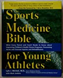 The Sports Medicine Bible for Young Athletes, Mark Jenkins, 157071858X