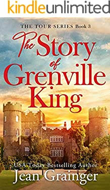 The Story of Grenville King: A feel-good Irish summer read. (The Tour Series Book 3)