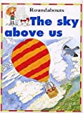 The Sky above Us, Kate Petty, 0812012348