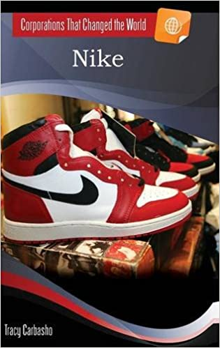Nike corporations that changed the world tracy carbasho nike corporations that changed the world tracy carbasho 9781598843422 amazon books fandeluxe Images