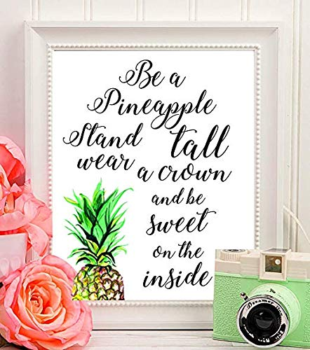 Pineapple Print Pineapple Be A Pineapple Stand Tall Wear a Crown Be Sweet On The Inside Kitchen Wall Decor Be a pineapple Print Pineapple.#WP#03 Boston creative company Digital Prints Quote Print Stand Tall